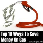 Top 10 Ways To Save Money On Gas
