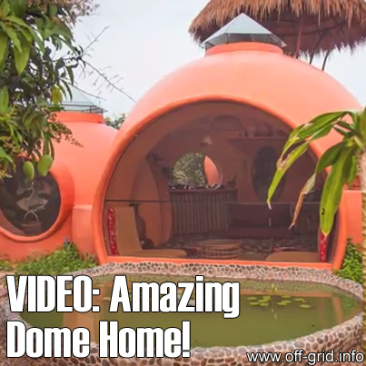 Amazing Dome Home!
