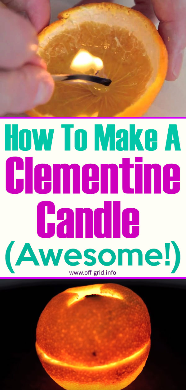 How To Make A Clementine Candle (Awesome!)