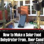 How to Make a Solar Food Dehydrater From… Beer Cans!