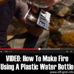 VIDEO: How To Make Fire Using A Plastic Water Bottle