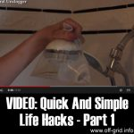 VIDEO: Quick And Simple Life Hacks – Part 1