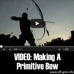 VIDEO: Making A Primitive Bow