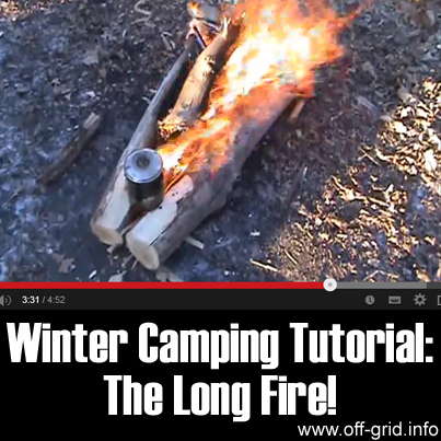 Winter Camping Tutorial- The Long Fire