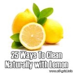 25 Ways To Clean Naturally With Lemon