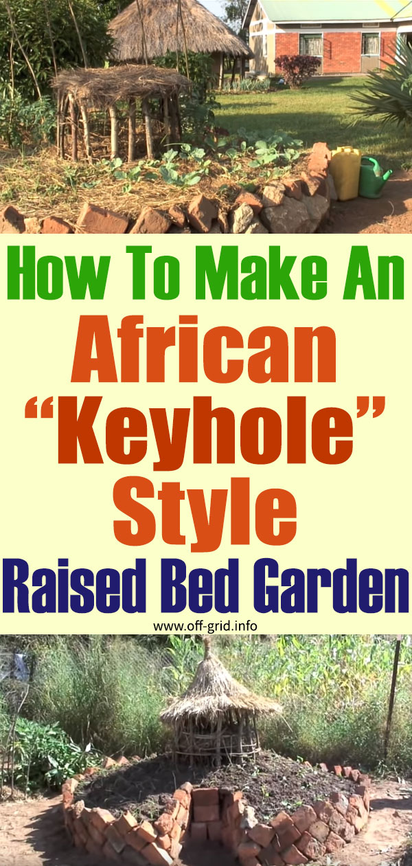 How To Make An African Keyhole Style Raised Bed Garden