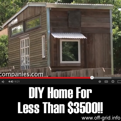 Diy Home For Less Than 3500 Off Grid