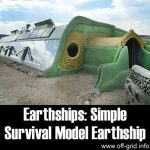 Earthships: Simple Survival Model Earthship