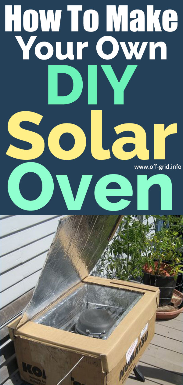How To Make Your Own DIY Solar Oven