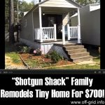 """Shotgun Shack"" Family Remodels Tiny Home For $700!"