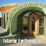Tutorial: Earthships 101