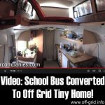 Video: School Bus Converted To Off Grid Tiny Home