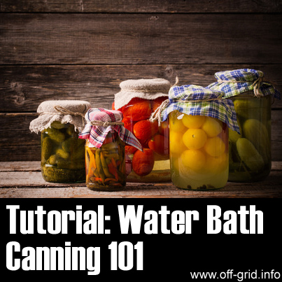 Tutorial - Water Bath Canning 101