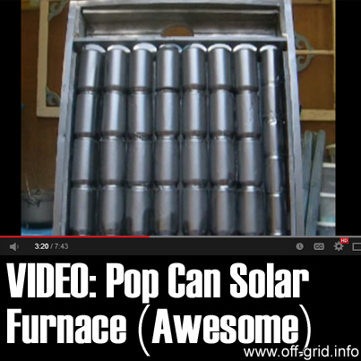 Video pop can solar heater awesome off grid for Make your own solar panels with soda cans