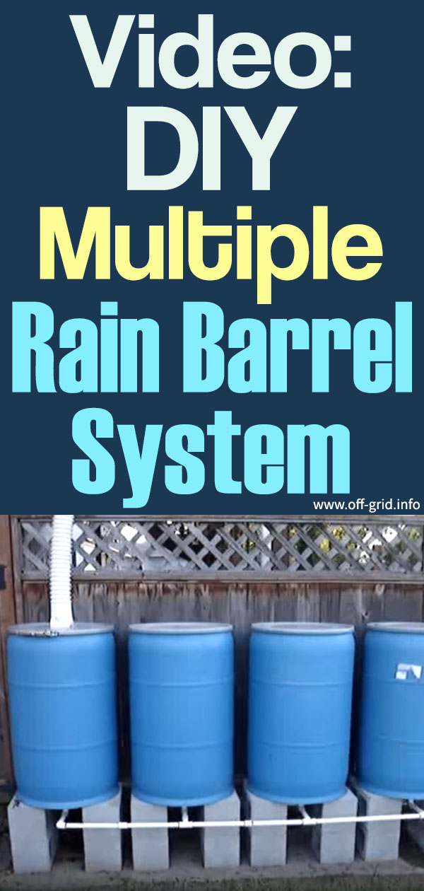Video DIY Multiple Rain Barrel System