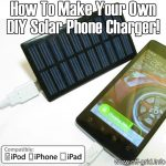 How To Make Your Own DIY Solar Phone Charger