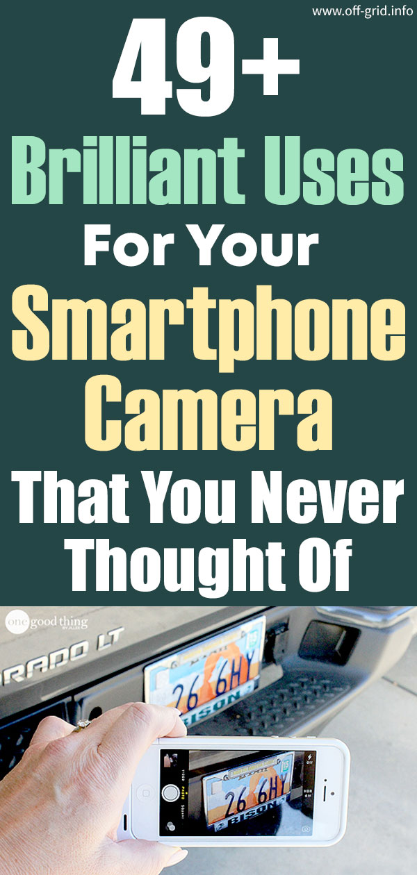 49+ Brilliant Uses For Your Smartphone Camera That You Never Thought Of