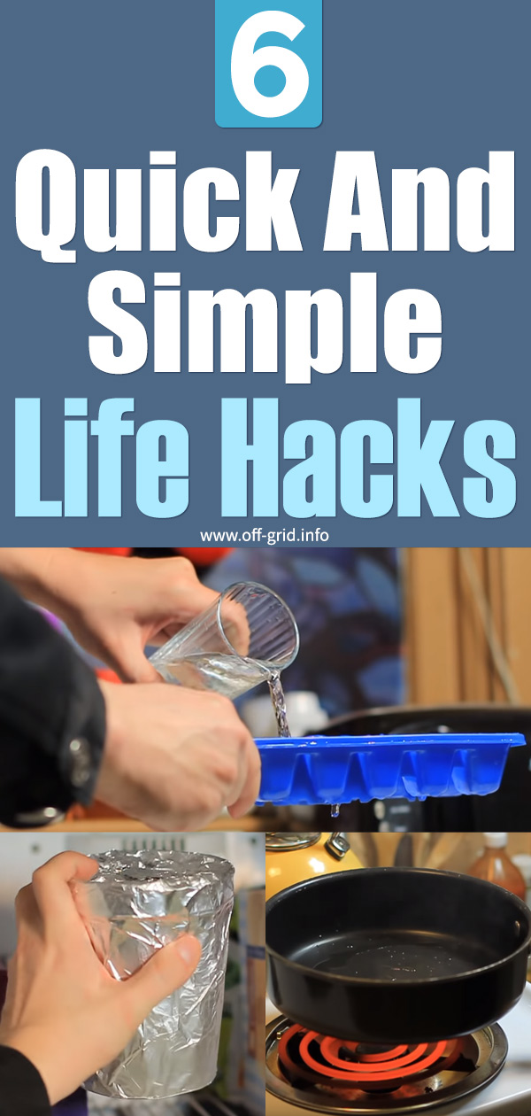 6 Quick and Simple Life Hacks