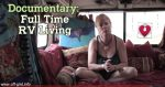 Documentary – Full Time RV Living