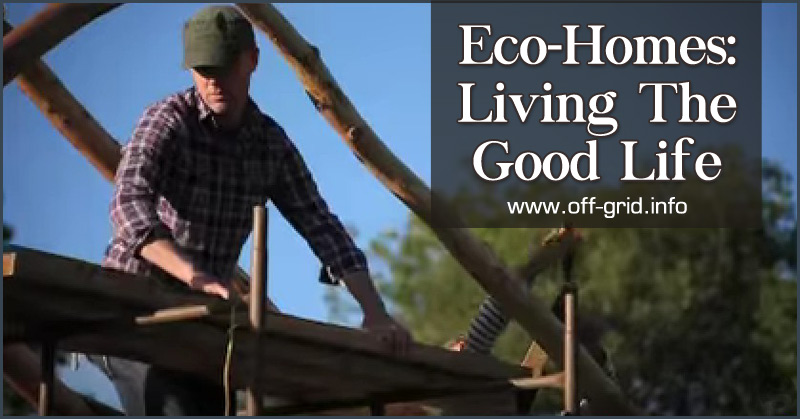 Eco-Homes Living The Good Life