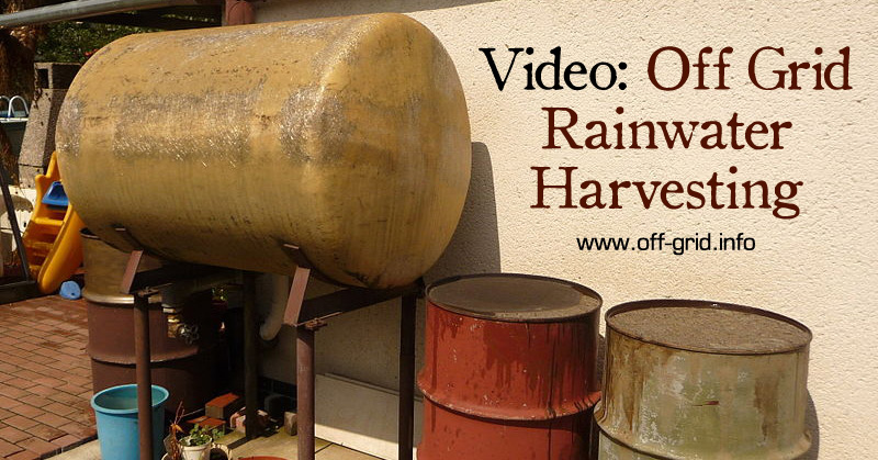 Video Off Grid Rainwater Harvesting