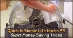 Quick & Simple Life Hacks #9 – Super Money Saving Tricks