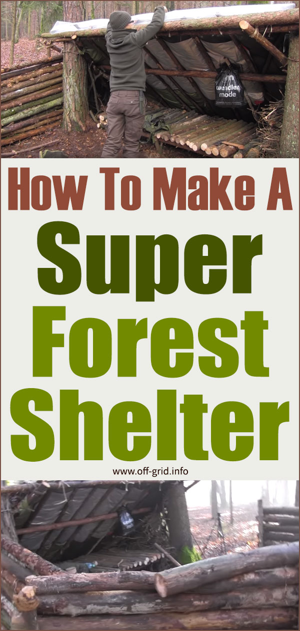 How To Make A Super Forest Shelter