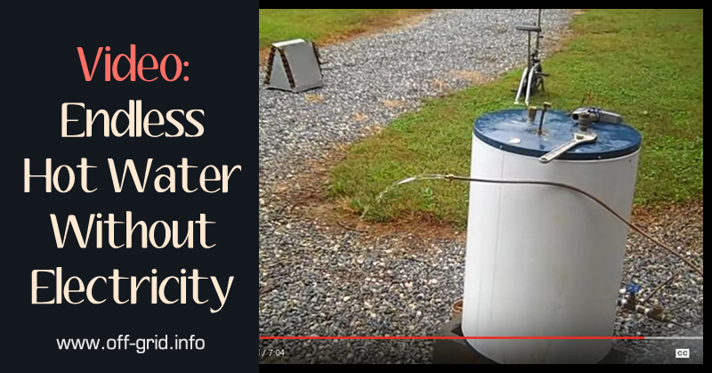 Video Endless Hot Water Without Electricity