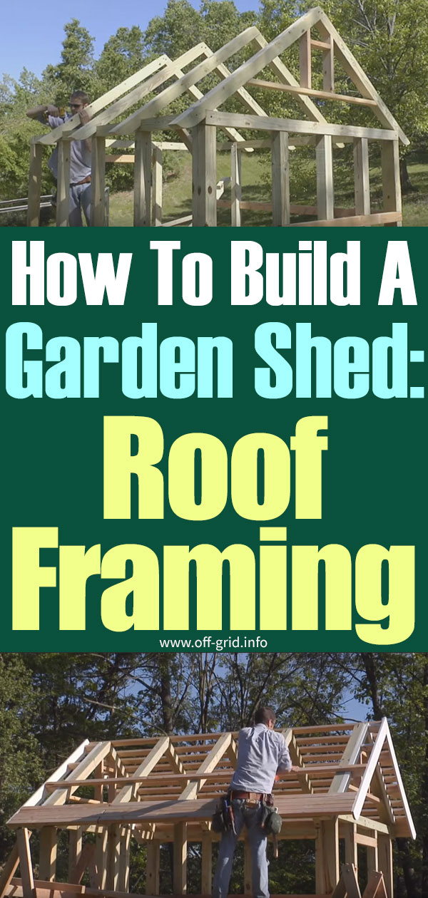 How To Build A Garden Shed – Roof Framing