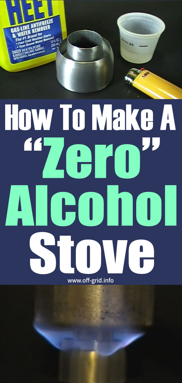 "How To Make A ""Zero"" Alcohol Stove"