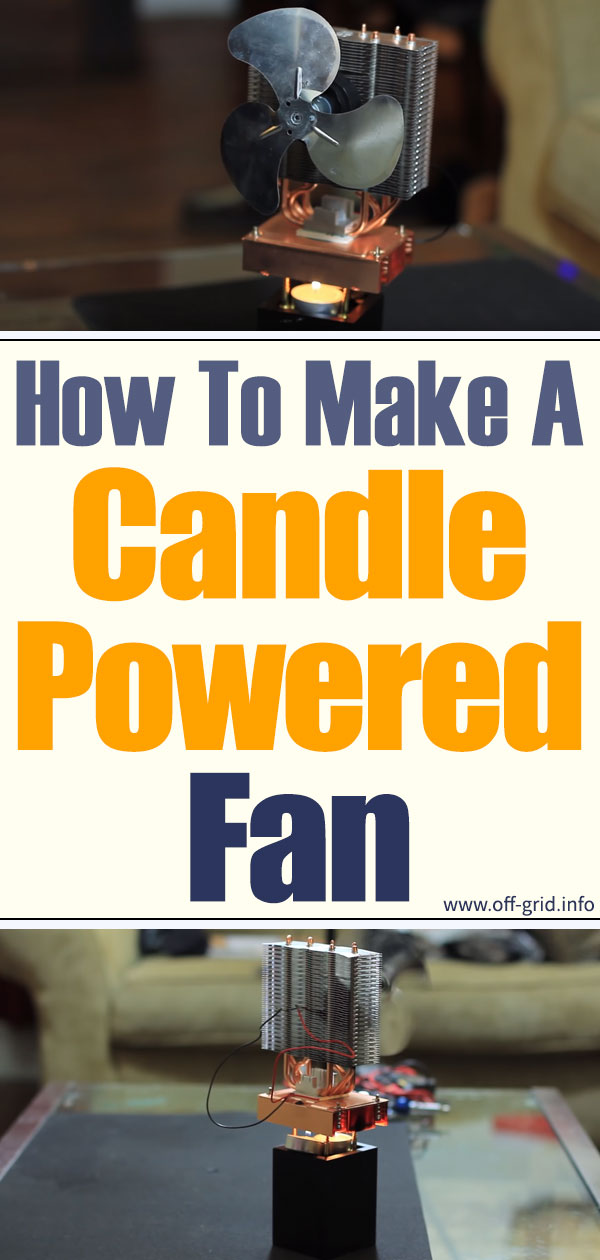How To Make A Candle Powered Fan