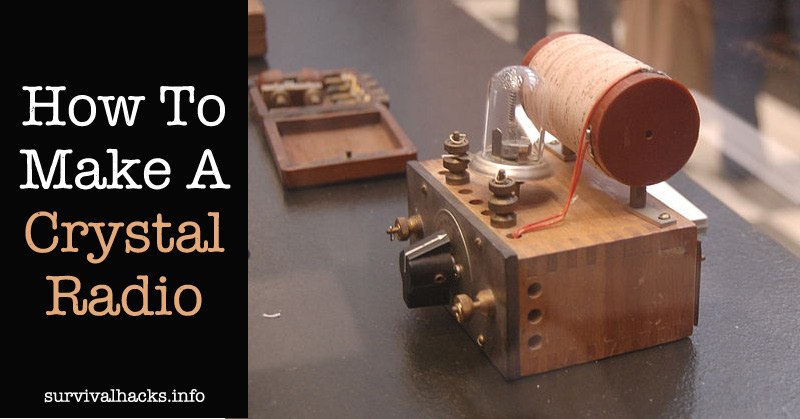 How To Make A Crystal Radio