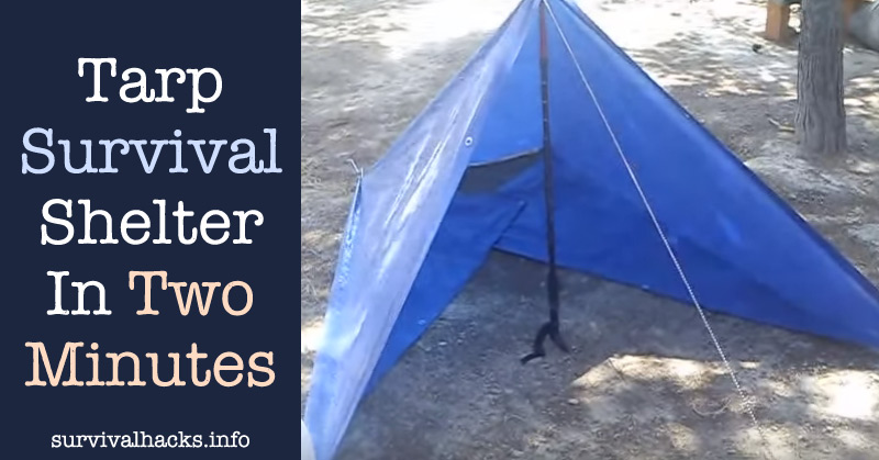 How To Make A Tarp Survival Shelter In Two Minutes