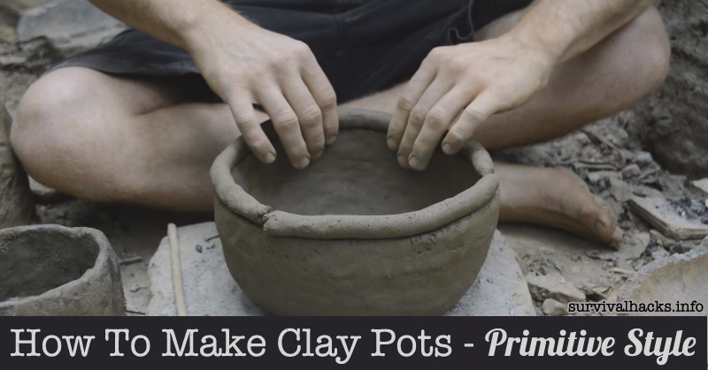 How To Make Clay Pots - Primitive Style