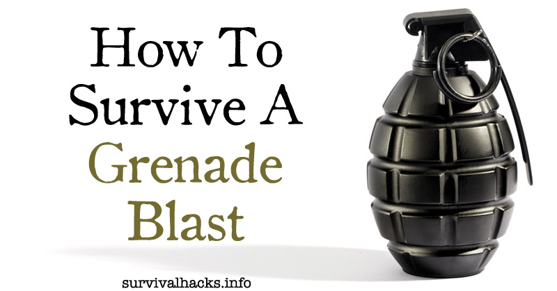 How To Survive A Grenade Blast
