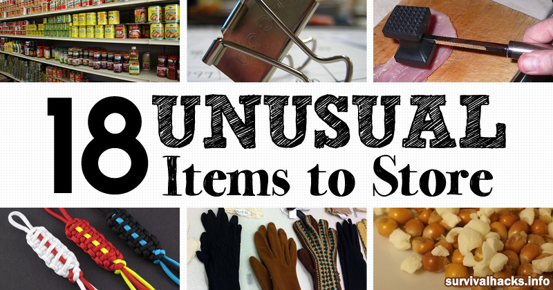 16 Unusual Items For Your Survival Kit