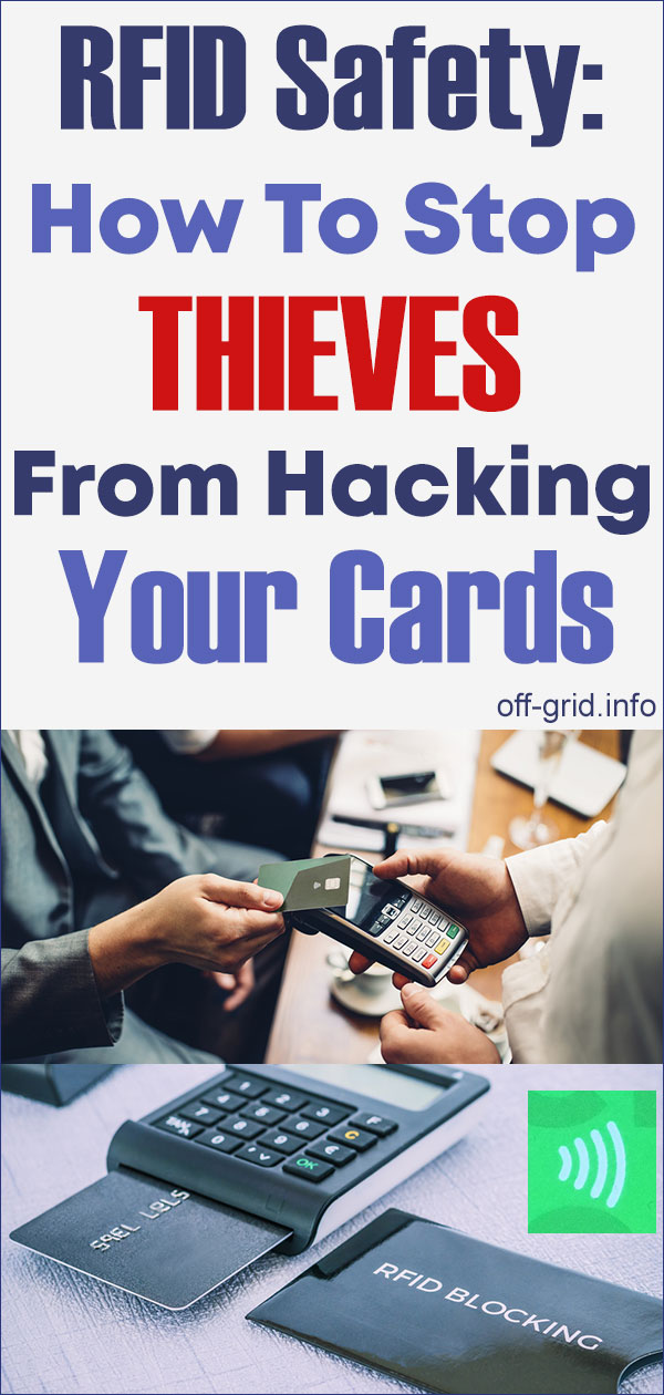 RFID Safety - How To Stop Thieves From Hacking Your Cards