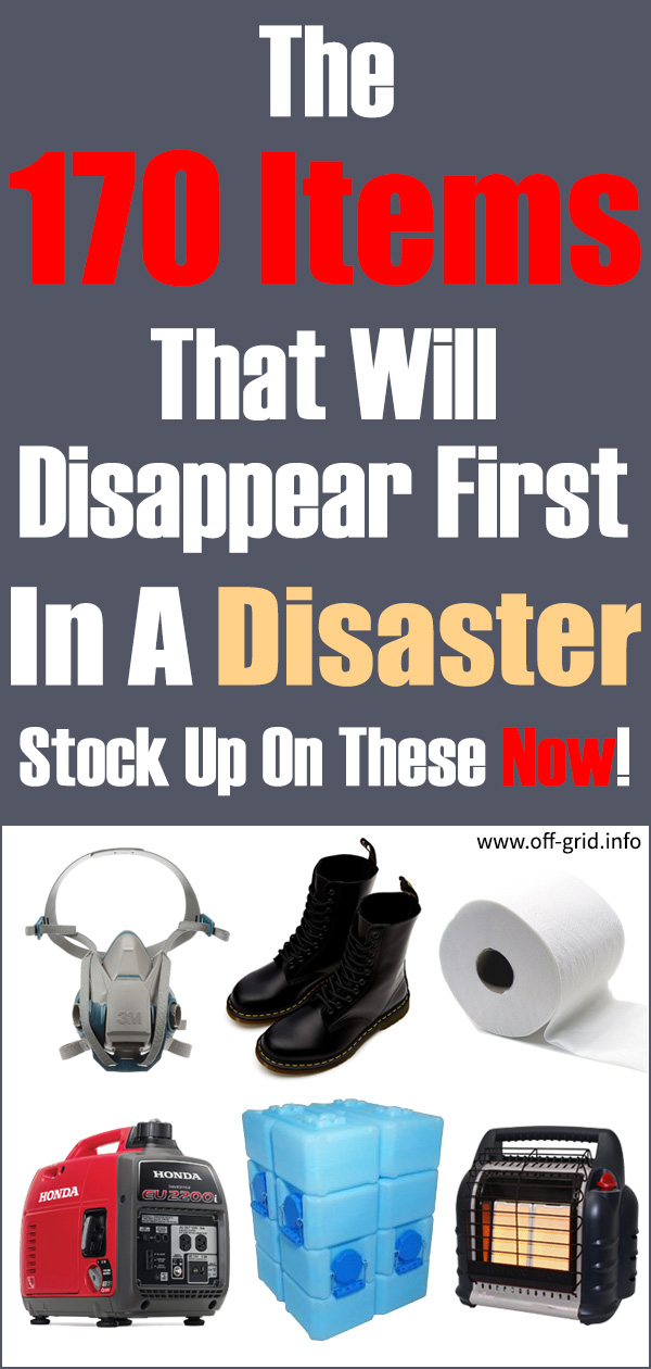 The 170 Items That Will Disappear First In A Disaster - Stock Up On These Now