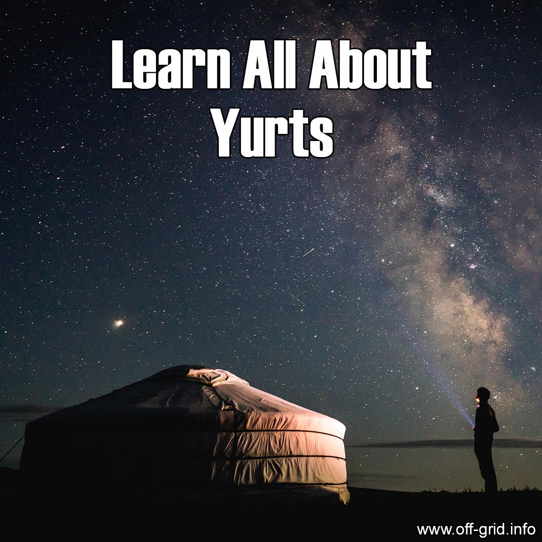Learn All About Yurts
