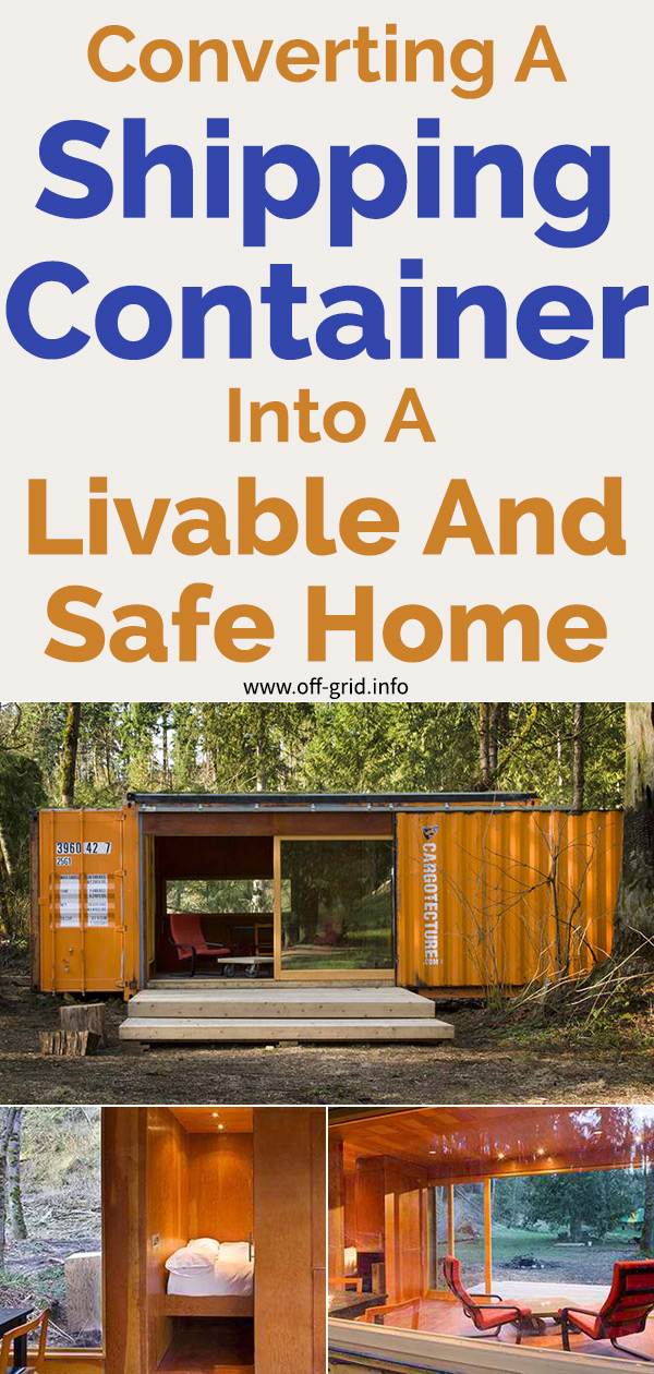 Converting A Shipping Container Into A Livable And Safe Home