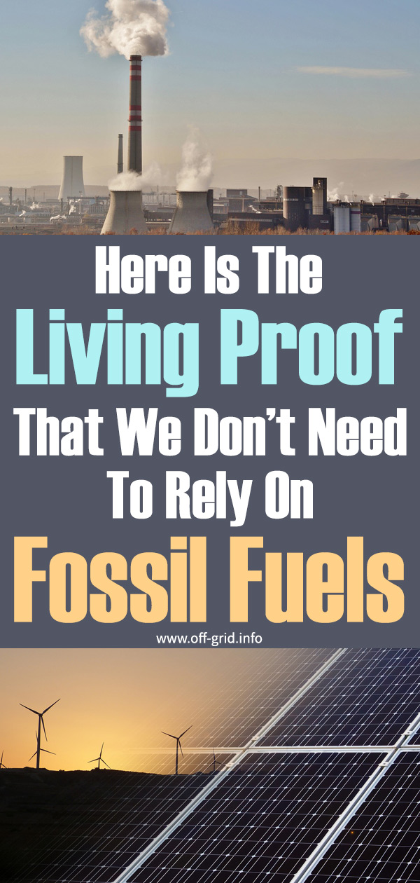 Here Is Living Proof That We Dont Need To Rely On Fossil Fuels