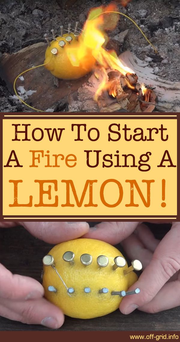 How To Start A Fire Using A Lemon