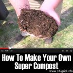 How To Make Your Own Super Compost