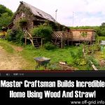 Master Craftsman Builds Incredible Home Using Wood And Straw!