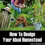 How To Design Your Ideal Homestead