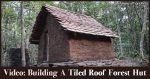Building A Tiled Roof Hut In The Forest