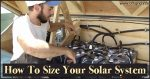 How To Size Your Solar Power System