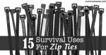 15 Survival Uses For Zip Ties