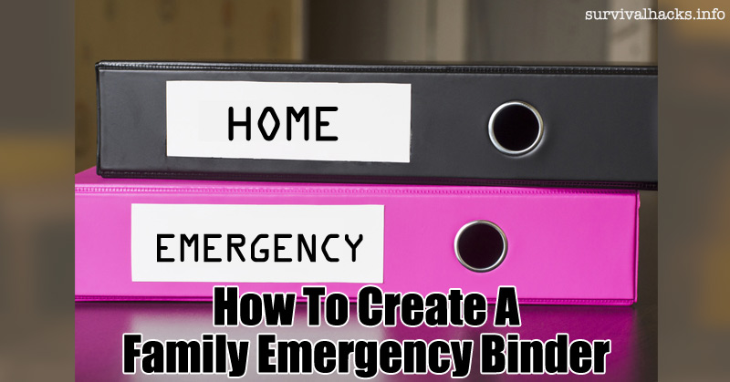 How To Create A Family Emergency Binder - Off-Grid
