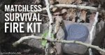 How To Make A Matchless Survival Fire Kit